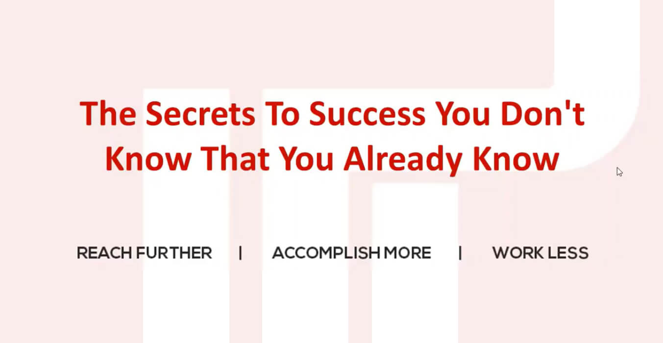 Secrets of Success You Don't Know That You Already Know #1 – Showing Up