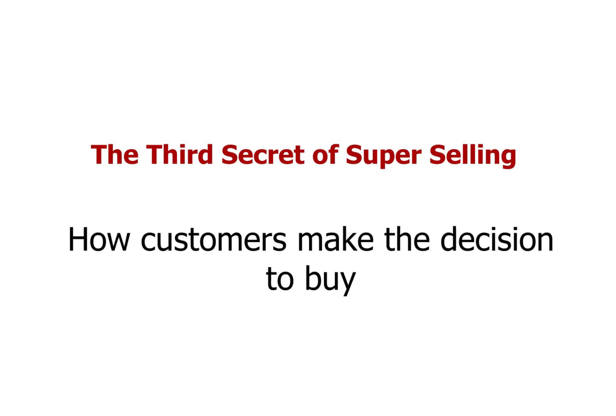 How customers make the decision to buy